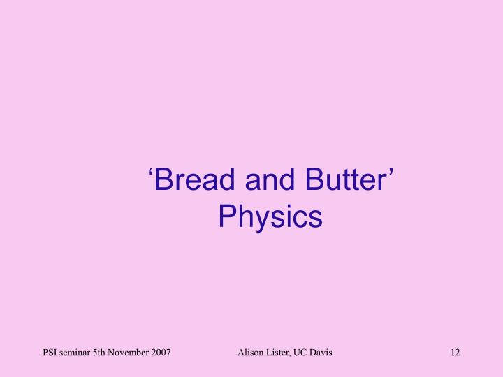 'Bread and Butter'