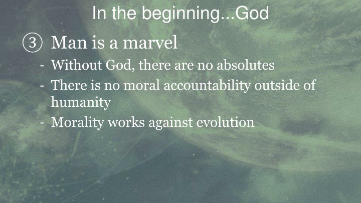 In the beginning...God