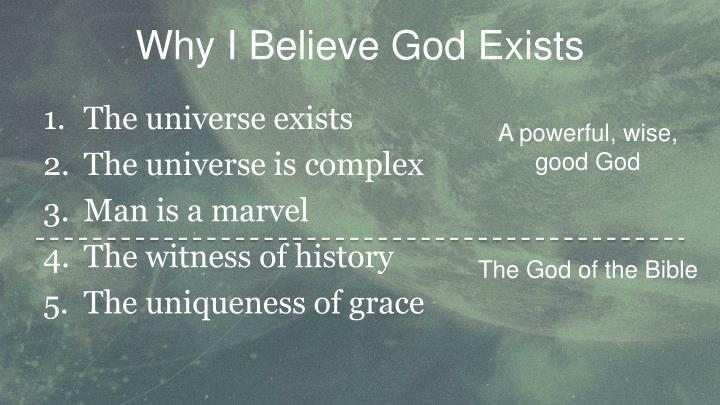Why I Believe God Exists