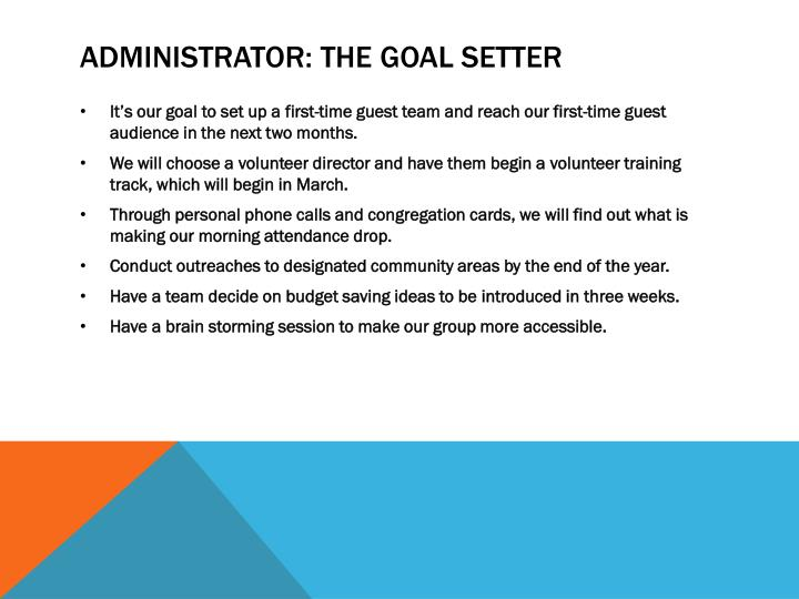 Administrator: The Goal Setter