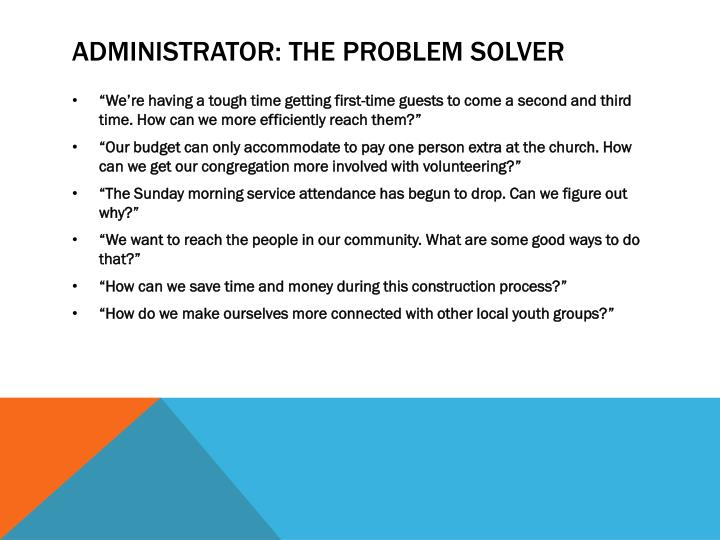 Administrator: The Problem Solver