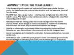 administrator the team leader