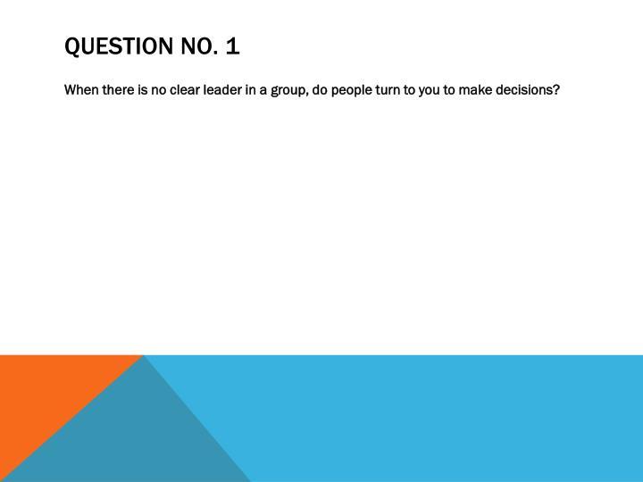 Question No. 1