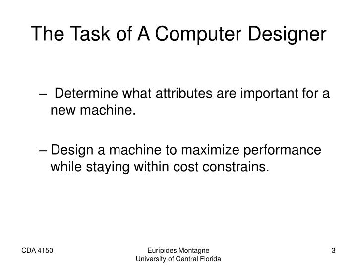 The task of a computer designer