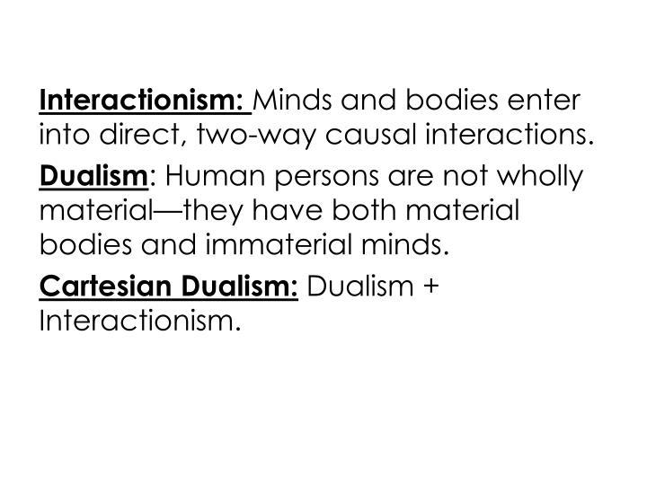 Interactionism: