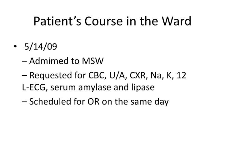 Patient's Course in the Ward