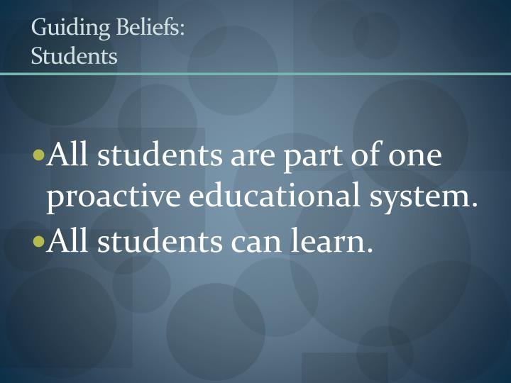 Guiding Beliefs: