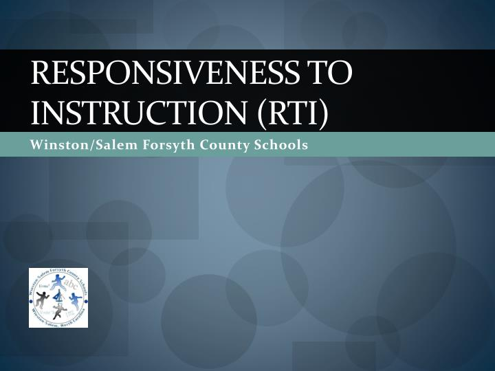 Responsiveness to instruction rti