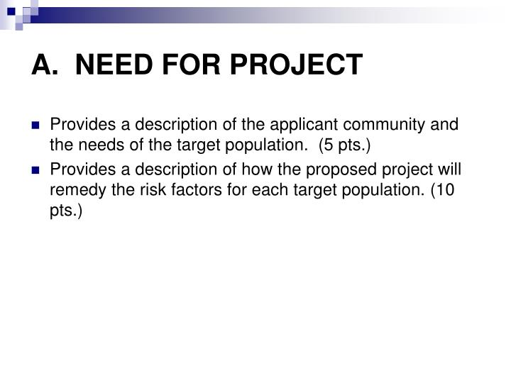 A.  NEED FOR PROJECT