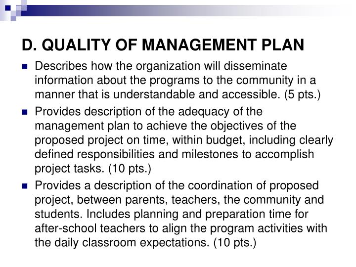 D. QUALITY OF MANAGEMENT PLAN