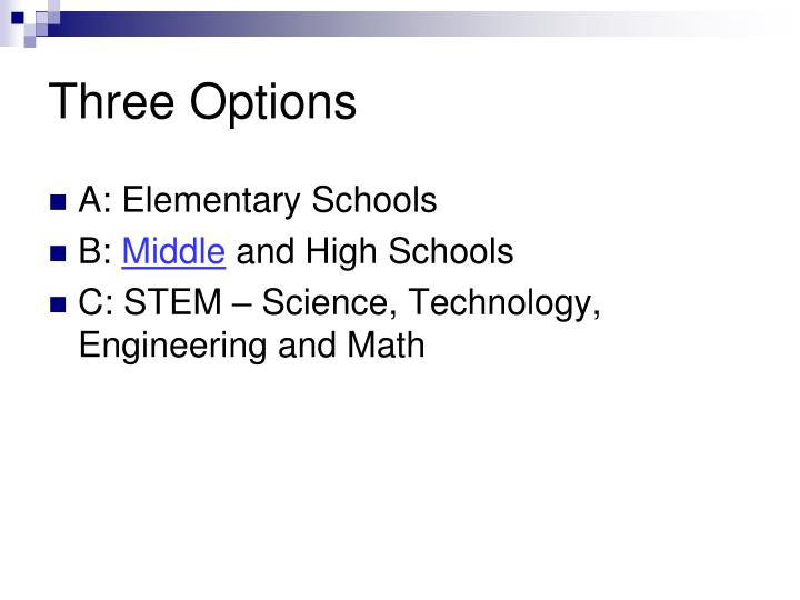 Three Options