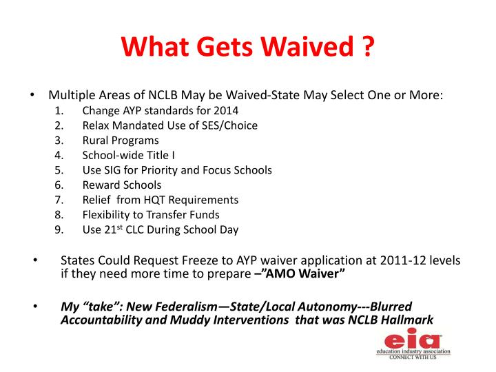 What Gets Waived ?
