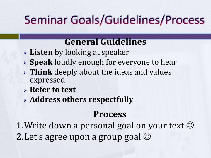 Seminar Goals/Guidelines/Process