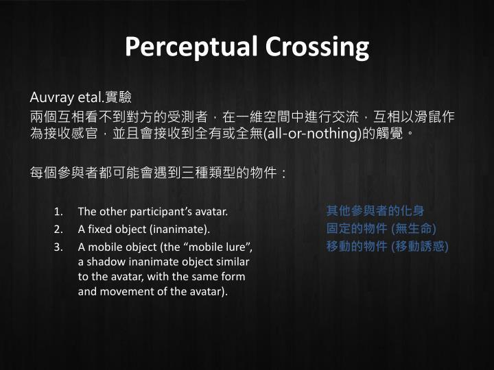 Perceptual Crossing