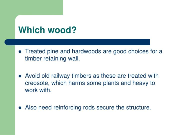 Which wood