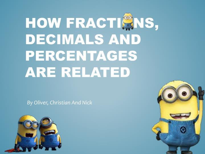How fractions decimals and percentages are related