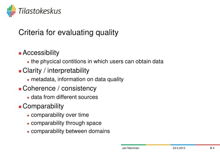 Criteria for evaluating quality