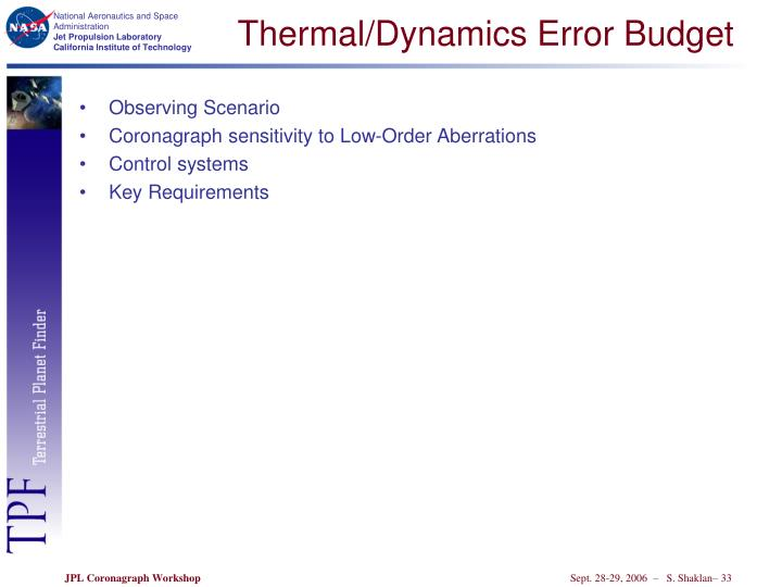 Thermal/Dynamics Error Budget
