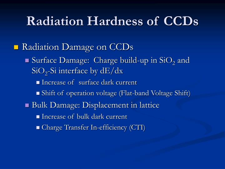 Radiation Hardness of CCDs