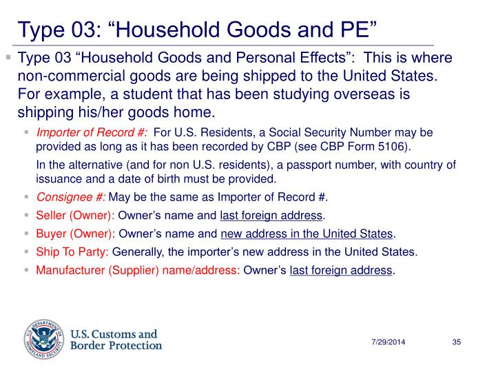 "Type 03: ""Household Goods and PE"""