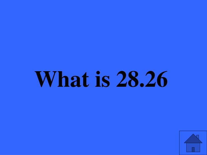What is 28.26