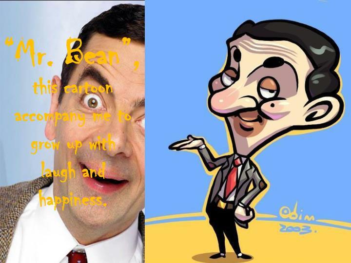 """""""Mr. Bean"""","""