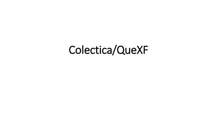 Colectica/