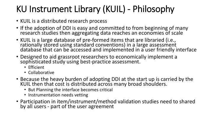 KU Instrument Library (KUIL) - Philosophy
