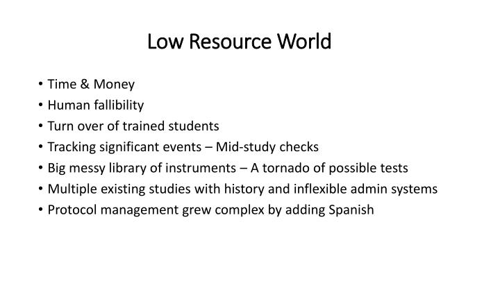 Low Resource World
