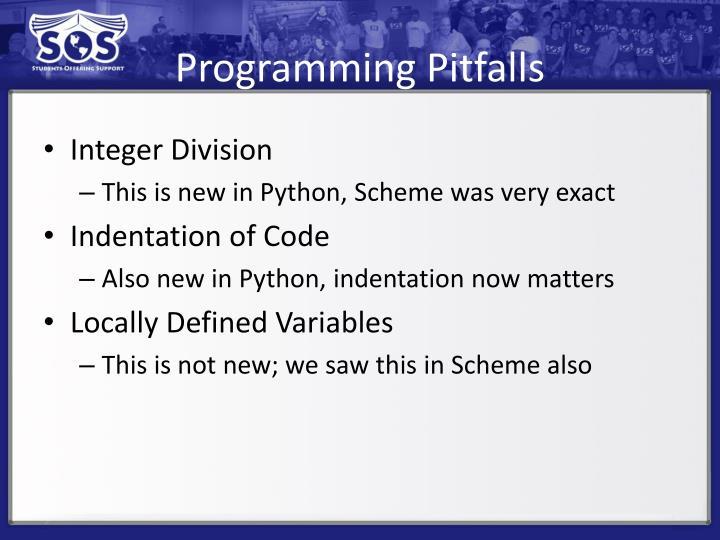 Programming Pitfalls