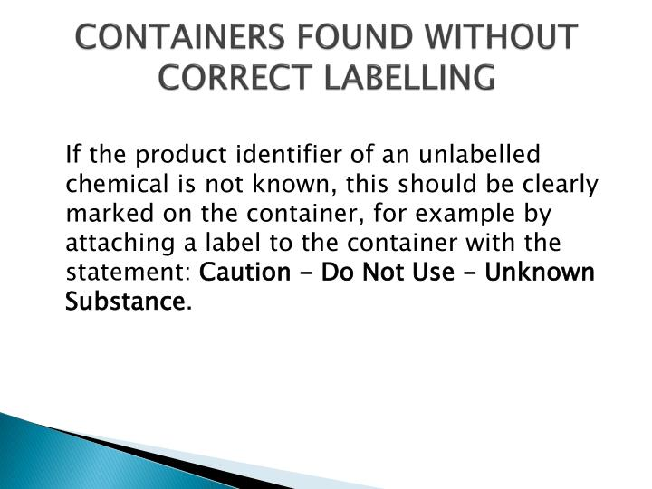 Containers found without correct labelling
