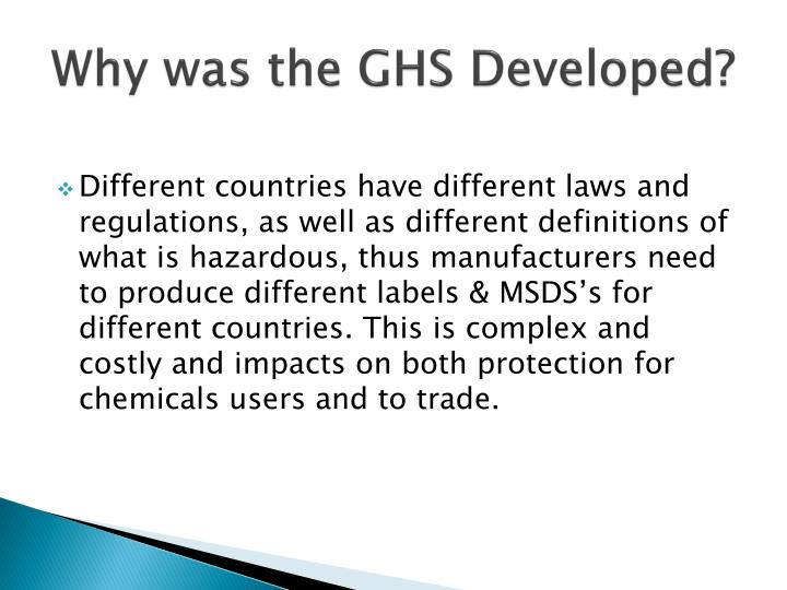 Why was the GHS Developed?