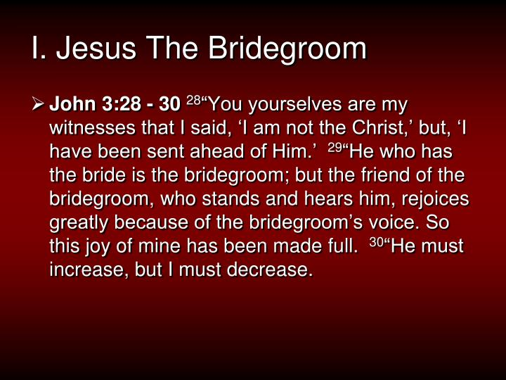 I jesus the bridegroom