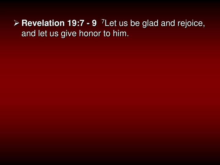 Revelation 19:7 - 9