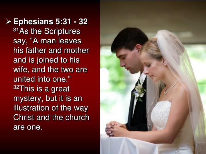 Ephesians 5:31 - 32