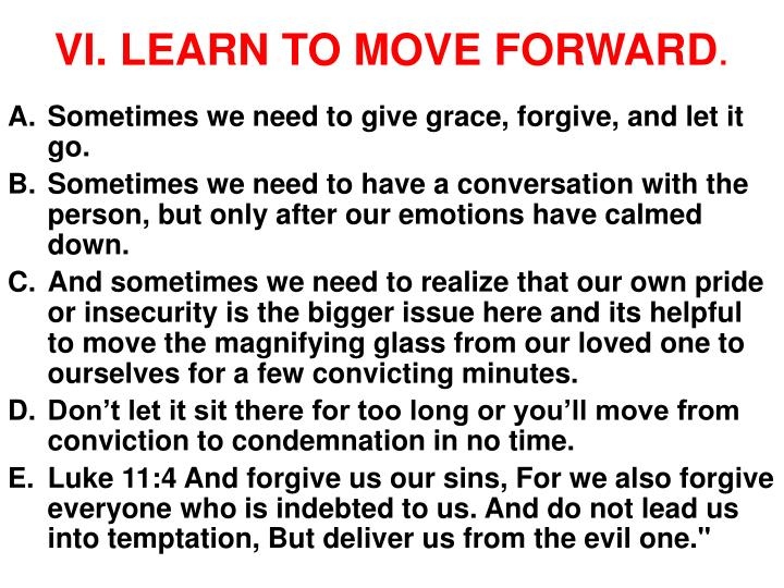 VI. LEARN TO MOVE FORWARD