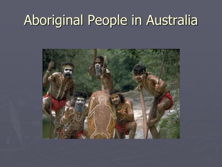 Aboriginal People in Australia