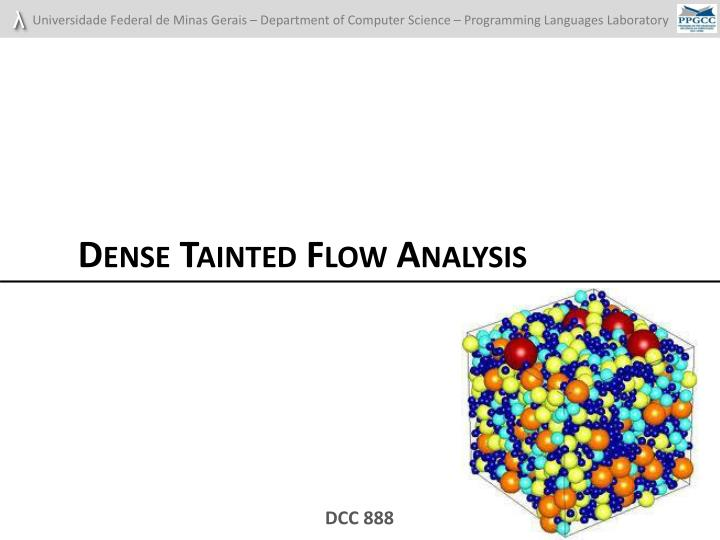 Dense Tainted Flow Analysis