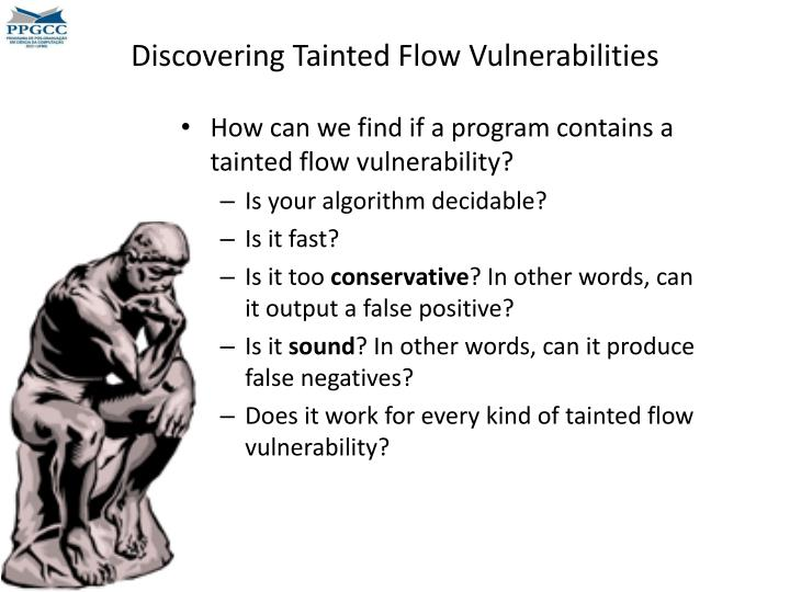 Discovering Tainted Flow Vulnerabilities