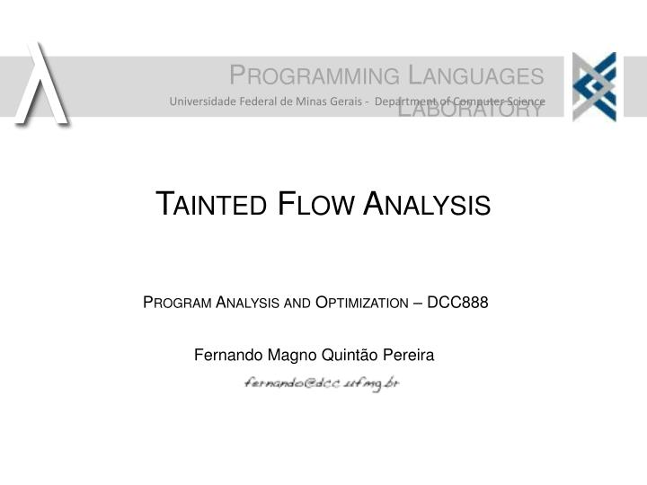 Tainted Flow Analysis