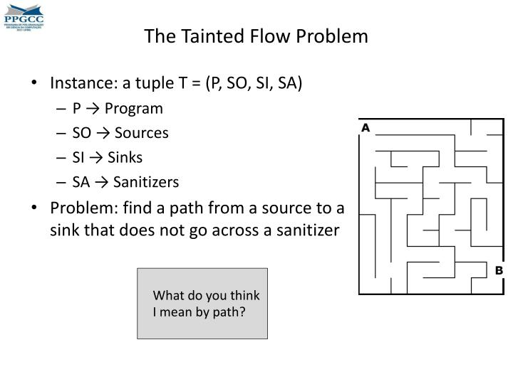 The Tainted Flow Problem