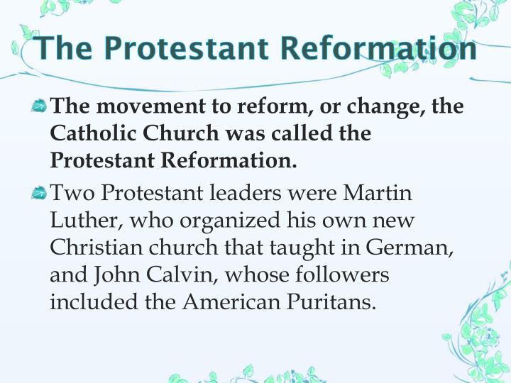 The Protestant Reformation