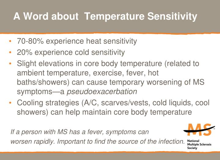 A Word about  Temperature Sensitivity