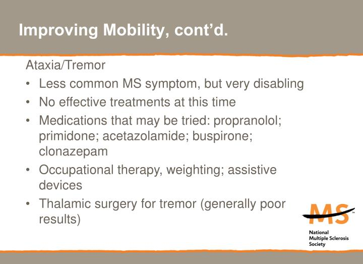 Improving Mobility, cont'd.
