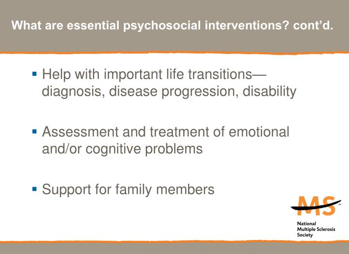 What are essential psychosocial interventions? cont'd.