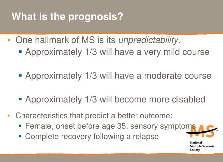 What is the prognosis?