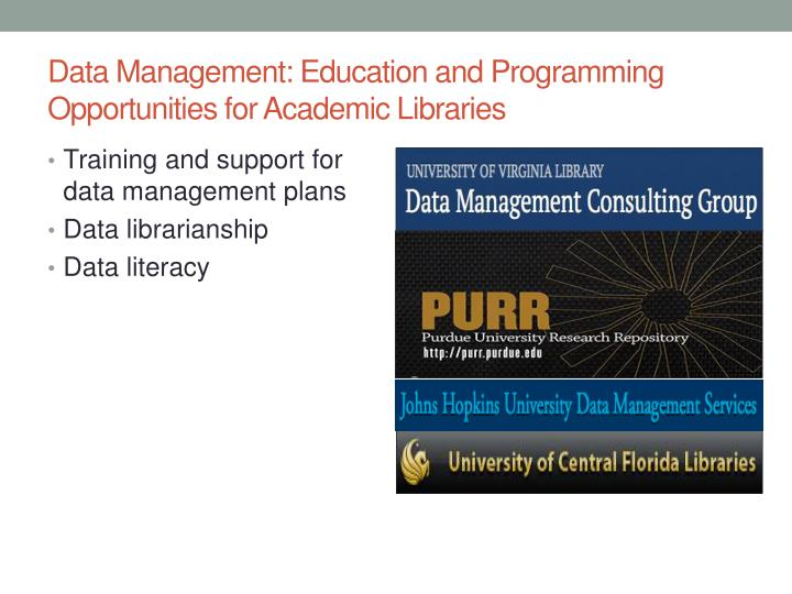 Data Management: Education and Programming Opportunities for Academic Libraries