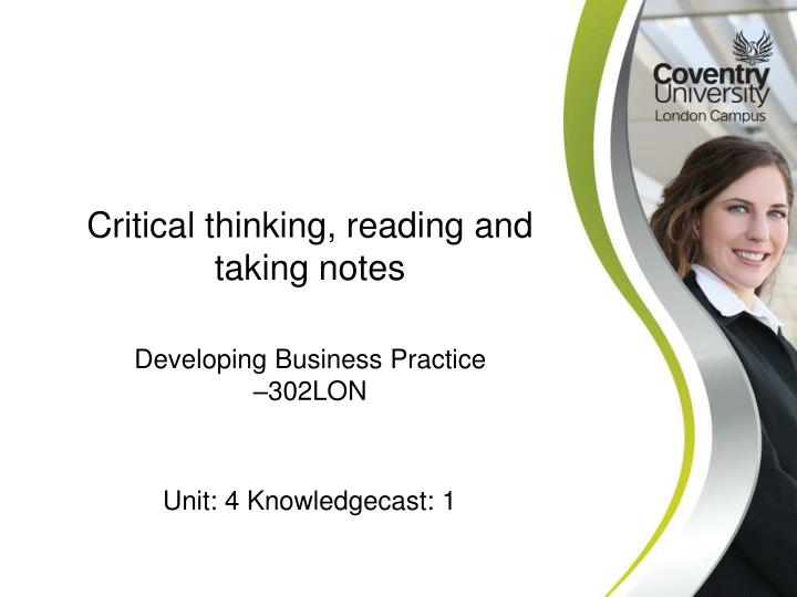 Critical thinking, reading and taking notes