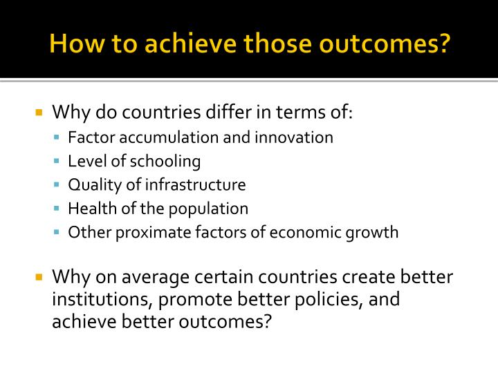 How to achieve those outcomes?