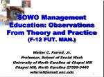 sowo management education observations from theory and practice f 12 fut man